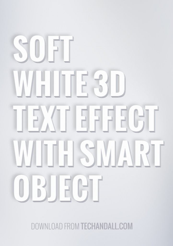 TechAndAll_SoftWhite3DTextEffect